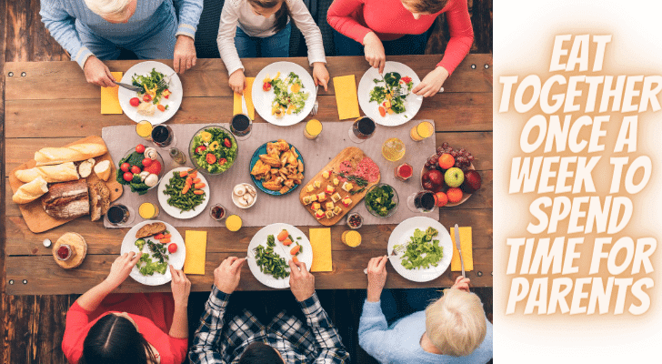 Eat Together Once a Week to Spend Time for Parents