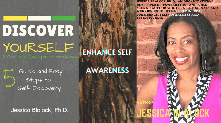 Discover Yourself: A Personal Development Workbook by Jessica Blalock