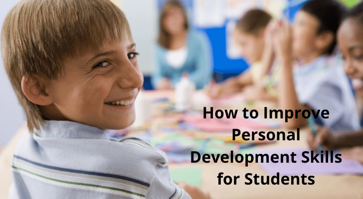 How to Improve Personal Development Skills for Students