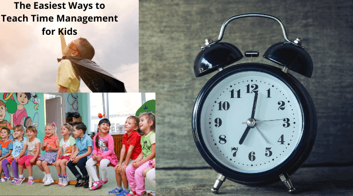The Easiest Ways to Teach Time Management for Kids