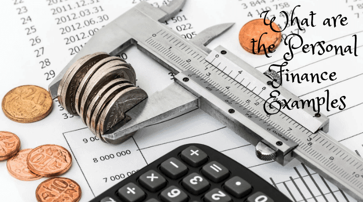 What are the Personal Finance Examples