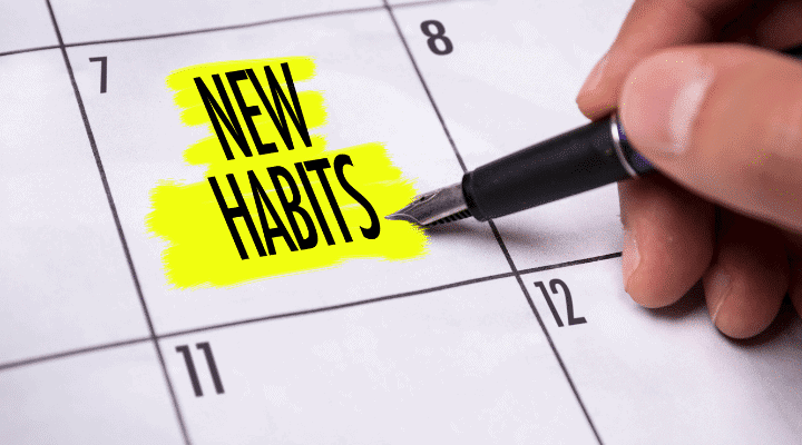Create and Work on Your New Habit to Support Mind