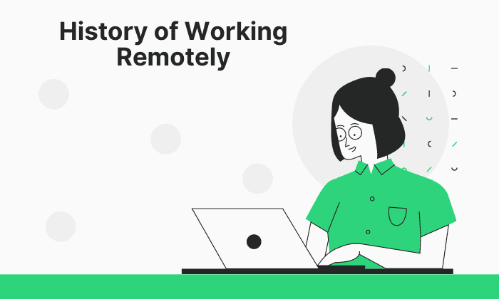 History of Working Remotely pros and cons