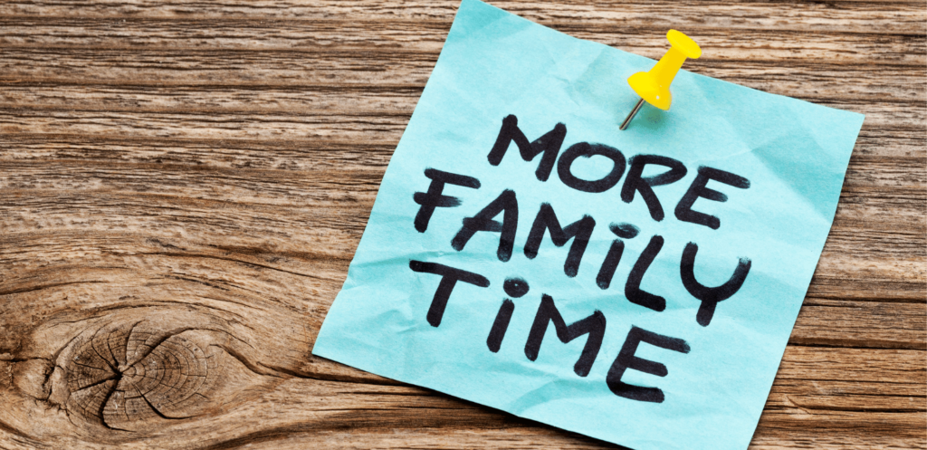 Add Family Time to Your To-Do List