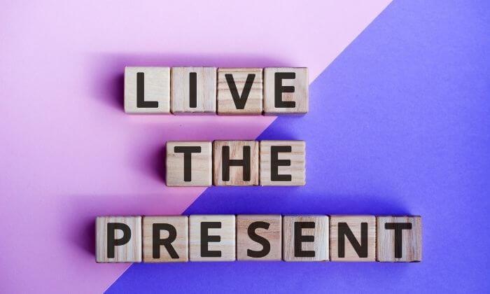 Live in The Present Change Your Mind Change Your LifeChange Your Mind Change Your Life