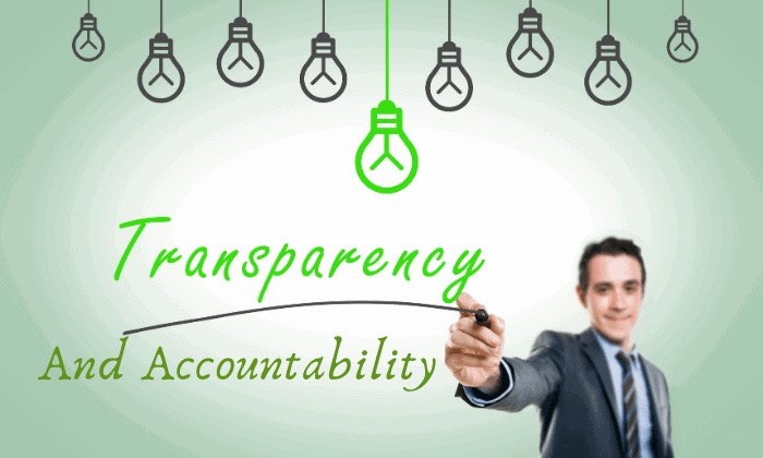 More Transparency and Higher Accountability
