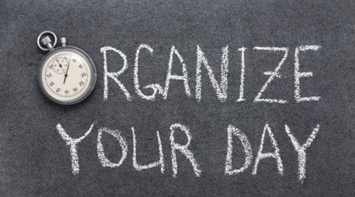 Plan & Organize Your Day Focusing on Your Activity