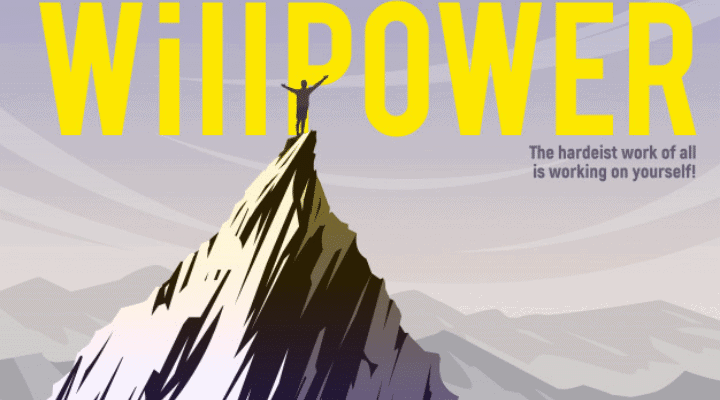 The Power of Willpower
