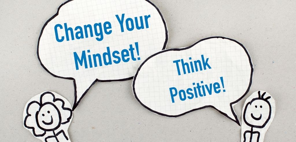 Change Your Mindset to Positivity