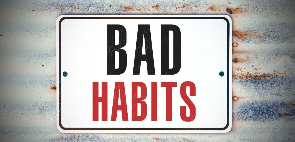 How to change your behavior: Identify Your Bad Habits