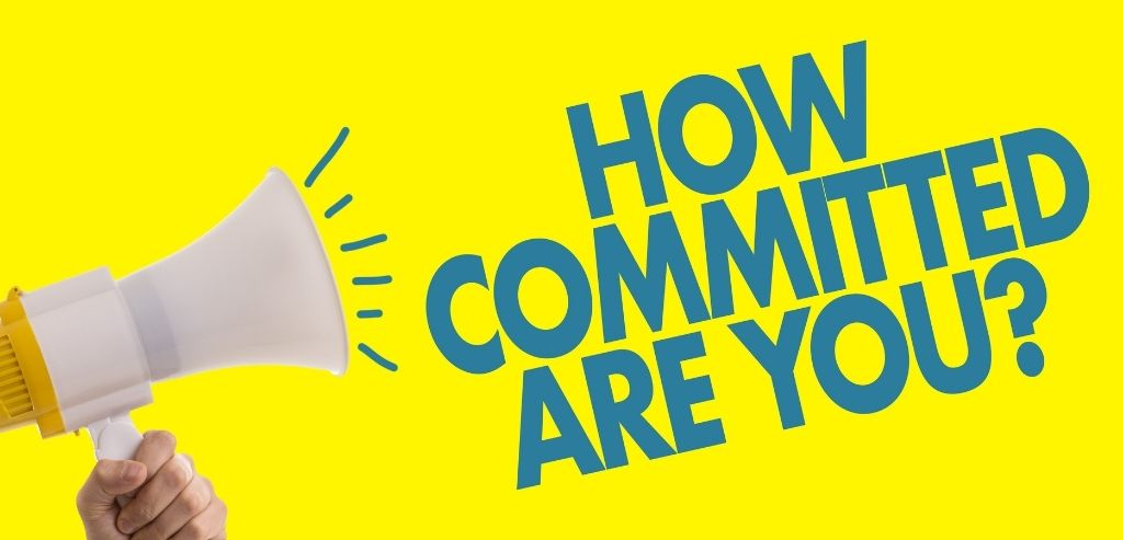How to Change Your Behavior: Lack of Commitment