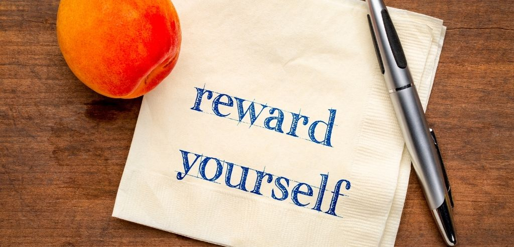 Reward Yourself After Reaching a Milestone